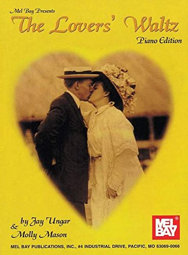 The Lovers' Waltz Solo Piano Edition: Jay Ungar; Molly