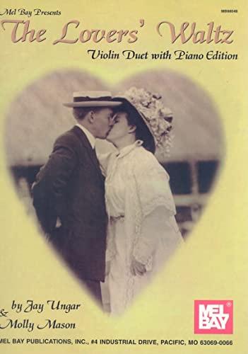 Mel Bay Lover's Waltz: Ungar, Jay; Mason,