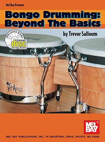 9780786643844: Mel Bay Bongo Drumming/Beyond the Basics Book/2 CD Set