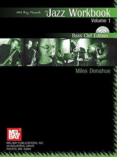 9780786643929: Mel Bay Jazz Workbook, Volume 1 Bass Clef Edition