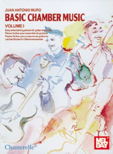 Basic Chamber Music, Volume 1: Easy Pieces: Juan Antonio Muro