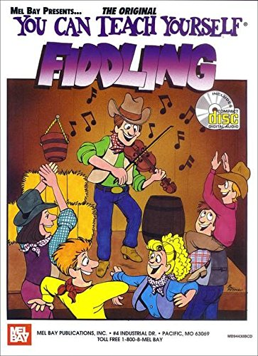 9780786644070: Mel Bay You Can Teach Yourself Fiddling (You Can Teach Yourself) (You Can Teach Yourself)