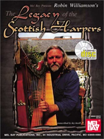 9780786644537: The Legacy of the Scottish Harpers (Book & CD)