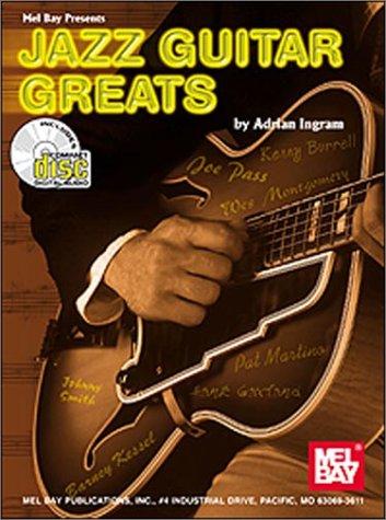 Jazz Guitar Greats (Book/CD Set): Ingram, Adrian