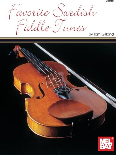 9780786646807: Mel Bay presents Favorite Swedish Fiddle Tunes