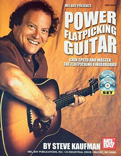 Power Flatpicking Guitar: Kaufman, Steve