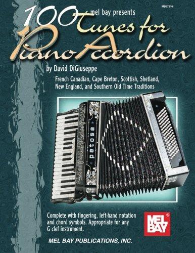 Mel Bay 100 Tunes For Piano Accordion: David DiGiuseppe