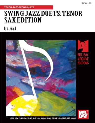 9780786648283: SWING JAZZ DUETS: TENOR SAX EDITION: TENOR SAXOPHONE/DUETS