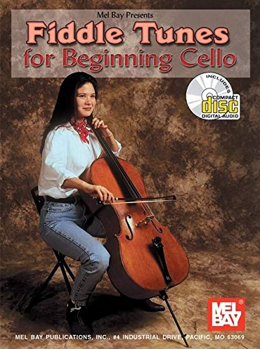 Mel Bay Fiddle Tunes for Beginning Cello Book/Cd Set: Stacy Phillips