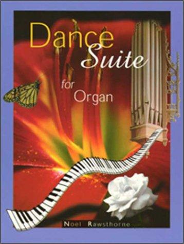 9780786648887: Dance Suite for Organ
