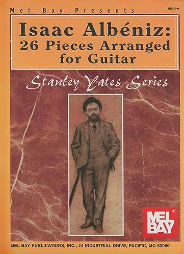 9780786649358: Isaac Albeniz: 26 Pieces Arranged for Guitar