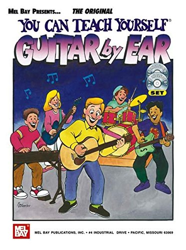 9780786649365: Mel Bay Your Can Teach Yourself Guitar by Ear
