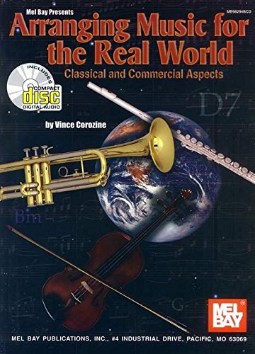 9780786649617: Arranging Music for the Real World: Classical and Commercial Aspects (Book & CD set)