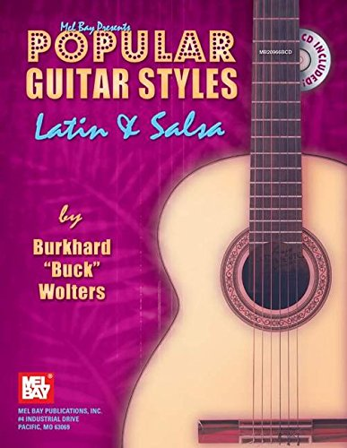 9780786649860: Popular Guitar Styles - Latin & Salsa (Mel Bay Presents)
