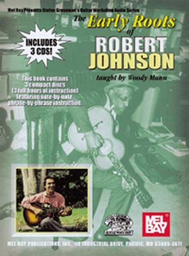 9780786649990: The Early Roots of Robert Johnson