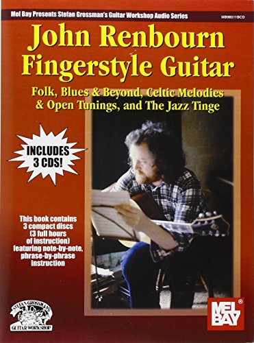 9780786650248: John Renbourn Fingerstyle Guitar: Folk, Blues & Beyond, Celtic Melodies & Open Tunings, and the Jazz Tinge