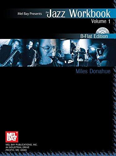 9780786650316: Mel Bay Jazz Workbook Volume 1 B-Flat Edition