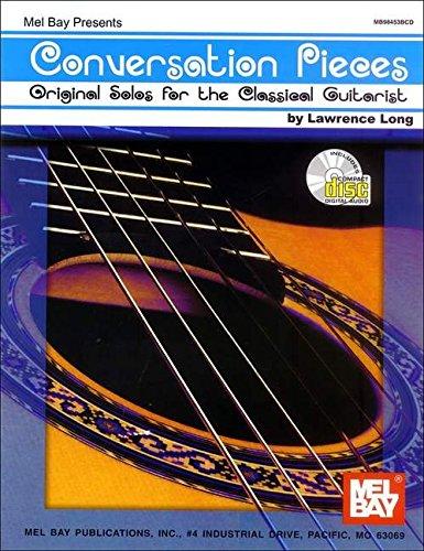 9780786650934: Mel Bay Conversation Pieces: Original Solos for the Classical Guitarist