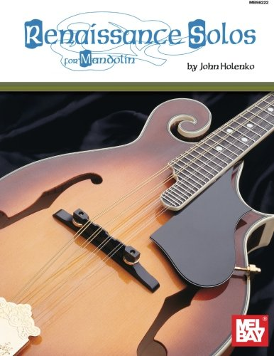 9780786651207: Mel Bay Renaissance Solos for Mandolin