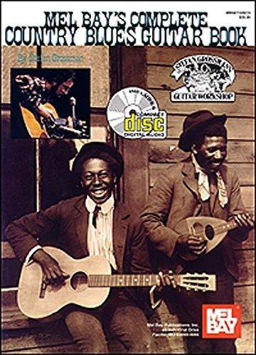 Mel Bay Complete Country Blues Guitar Book/ CD set: Stefan Grossman