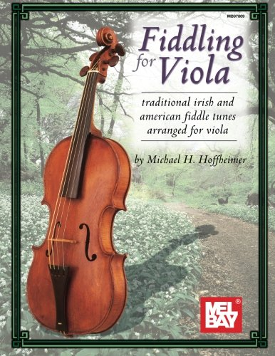 9780786652457: Fiddling for Viola: Traditional Irish and American Fiddle Tunes Arranged for Viola