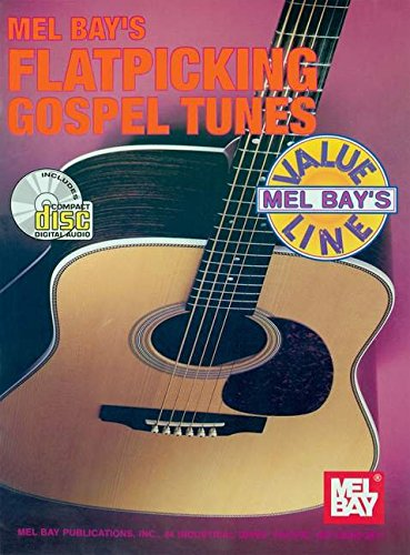 9780786653195: Mel Bay Flatpicking Gospel Tunes