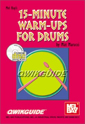 9780786653201: Qwikguide : 15-Minute Warm-Ups For Drums Book (CD SET)