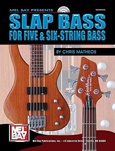 9780786653300: Mel Bay Slap Bass For Five and Six-String Bass