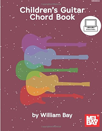 Children's Guitar Chord Book: Bay, William