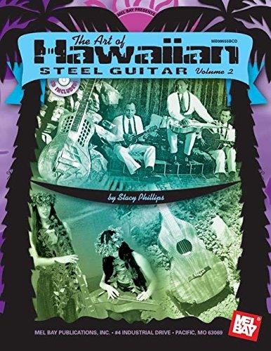 9780786653737: Mel Bay presents Art of Hawaiian Steel Guitar, Volume 2