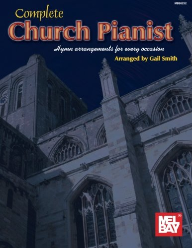 9780786653836: Complete Church Pianist: Hymn Arrangements for Every Occasion