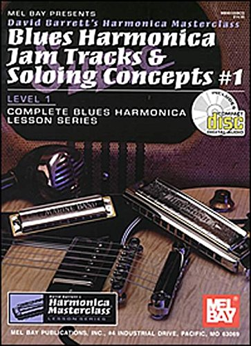 9780786656530: Mel Bay Blues Harmonica Jam Tracks & Soloing Concepts #1 Book/CD Set