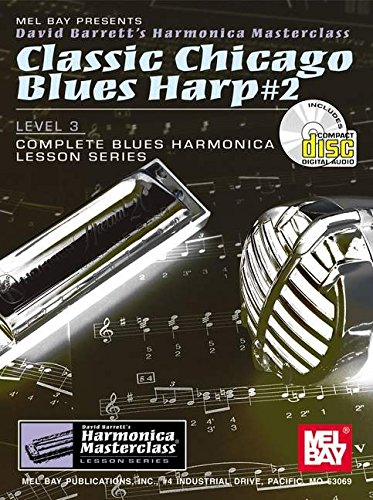9780786656622: Classic Chicago Blues Harp 2 (Harmonica Masterclass Lesson)