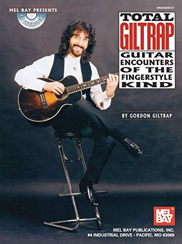 9780786656769: Mel Bay Total Giltrap Guitar Encounters of the Fingerstyle Kind