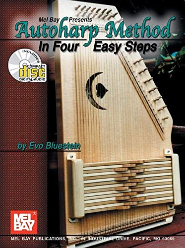 9780786657773: Mel Bay Presents Autoharp Method in Four Easy Steps (book and CD set)