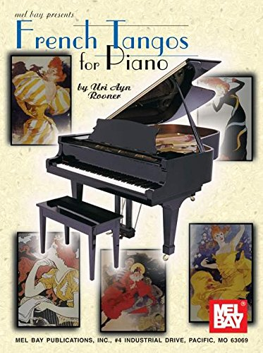 9780786657858: Mel Bay presents French Tangos for Piano