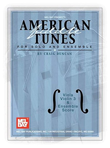 9780786658206: American Fiddle Tunes for Solo and Ensemble: Viola, Violin 3 and Ensemble Score