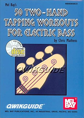 9780786658817: Mel Bay 50 Two-Hand Tapping Workouts for Electric Bass