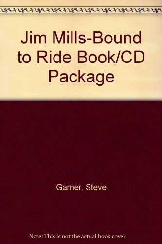 9780786659050: Jim Mills-Bound to Ride Book/CD Package