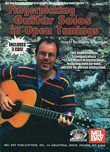 Fingerpicking Guitar Solos in Open Tunings (Stefan Grossman's Guitar Workshop Audio) (0786659181) by Stefan Grossman
