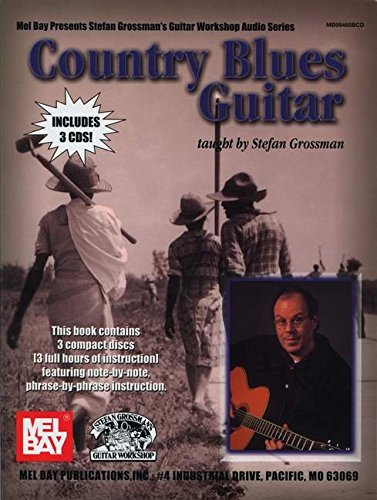 9780786659227: Country Blues Guitar (Stefan Grossman's Guitar Workshop Audio)