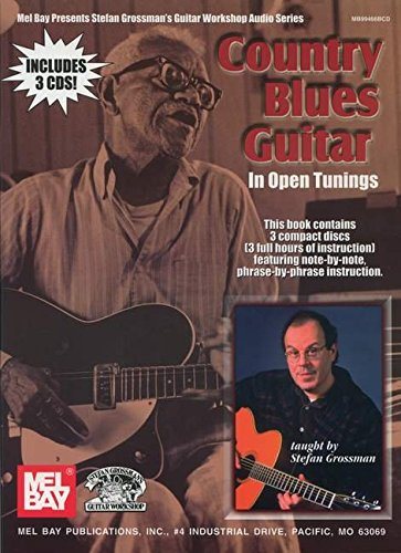 9780786659234: Country Blues Guitar (Stefan Grossman's Guitar Workshop Audio Series) (Mel Bay Presents Stefan Grossman's Guitar Workshop Audio Series)