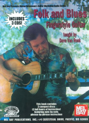 Folk and Blues Fingerstyle Guitar: Dave Van Ronk