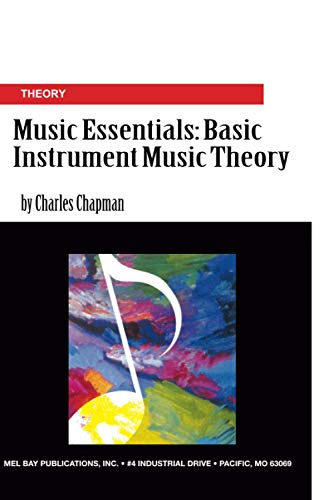 9780786659302: Mel Bay Music Essentials: Basic Music Theory for All Instruments