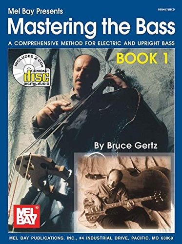 9780786659784: Mel Bay Mastering the Bass, Book 1 (Book/CD Set)