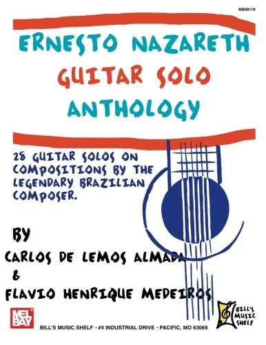 9780786659821: Ernesto Nazareth Guitar Solo Anthology