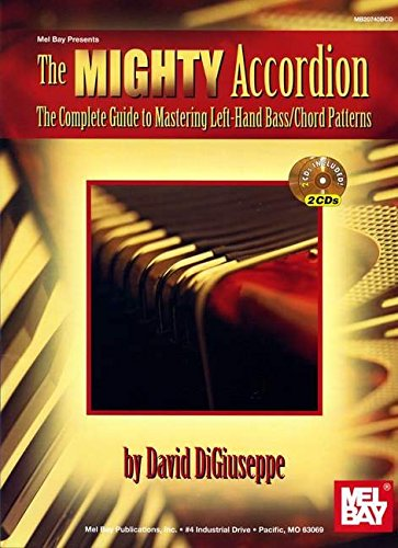 9780786660575: Digiuseppe David The Mighty Accordion Accordion Book/2Cd