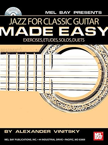 9780786660667: Jazz for Classic Guitar Made Easy: Exercises, Etudes, Solos, Duets