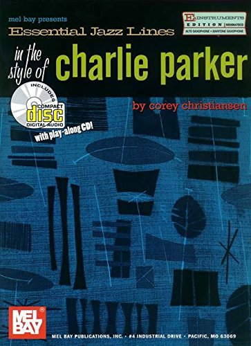 9780786660759: Mel Bay Essential Jazz Lines: Eb Edt. The Style Of Charlie Parker