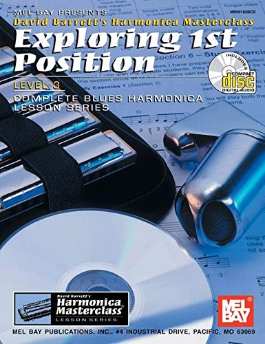 9780786661084: Mel Bay Exploring 1st Position (Harmonica Masterclass Series Level 3